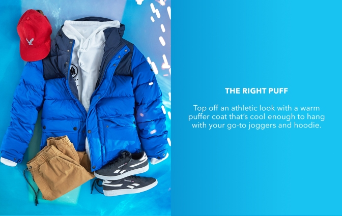Top off an athletic look with a warm puffer coat that's cool enough to hang with your go-to joggers and hoodie.