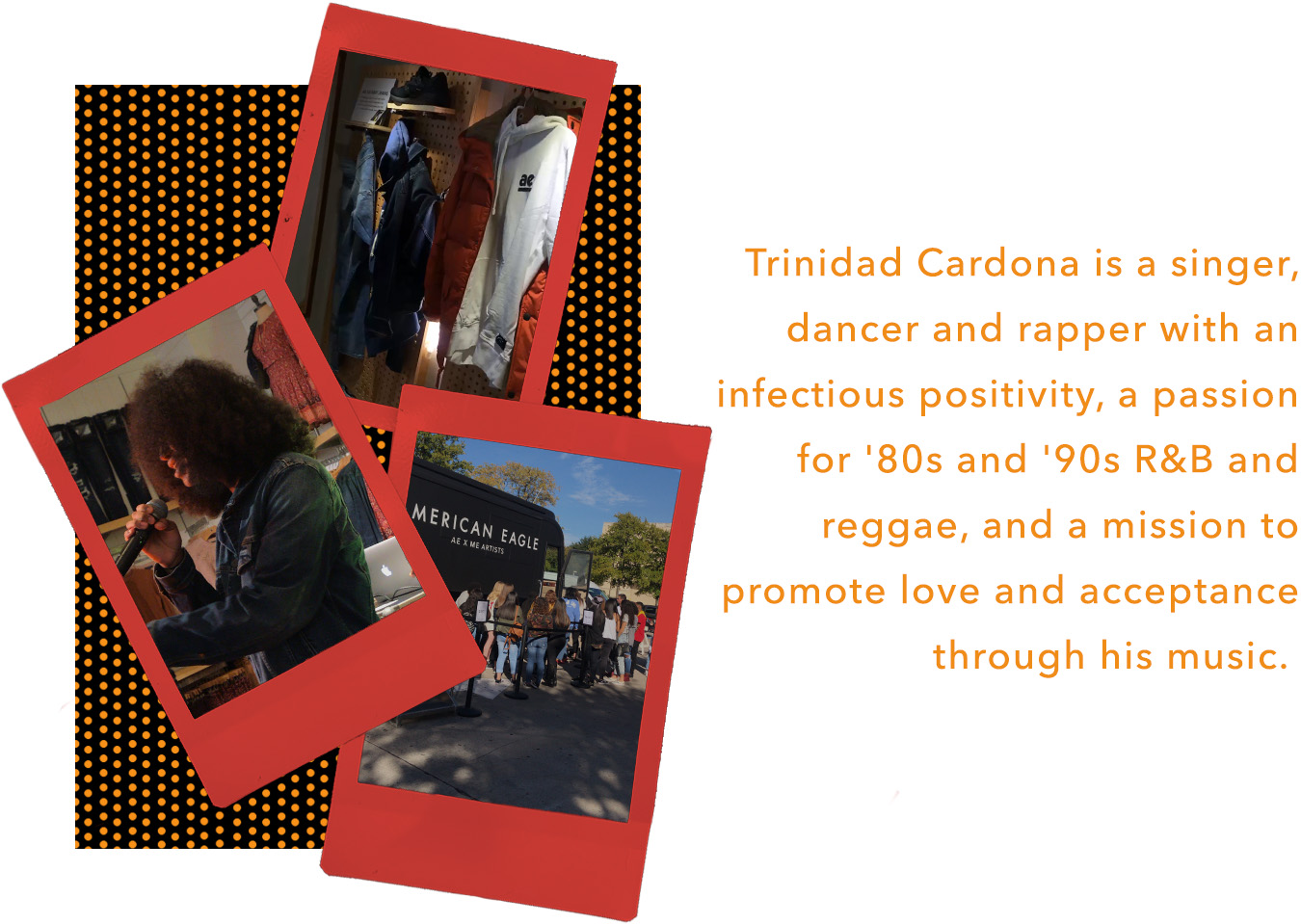 Trinidad Cardona is a singer, dancer and rapper with an infectious positivity, a passion for '80s and '90s R&B and reggae, and a mission to promote love and acceptance through his music.